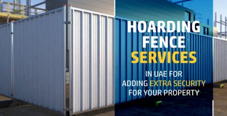 Hoarding Fence Services In UAE